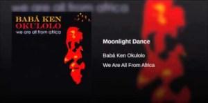 Babá Ken Okulolo - Moonlight Dance
